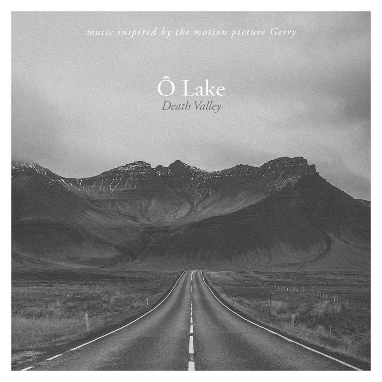 Ô Lake - Death Valley | Single